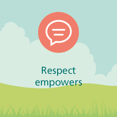 Respect empowers