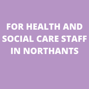 For health and social care in Northants