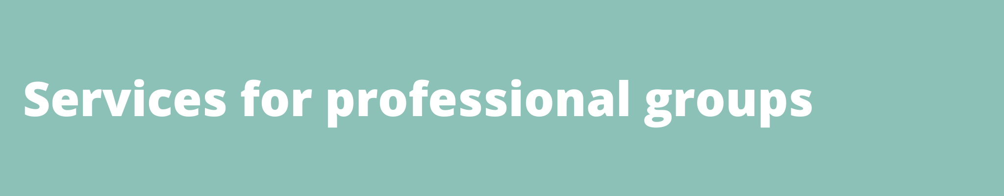 Services for professional groups