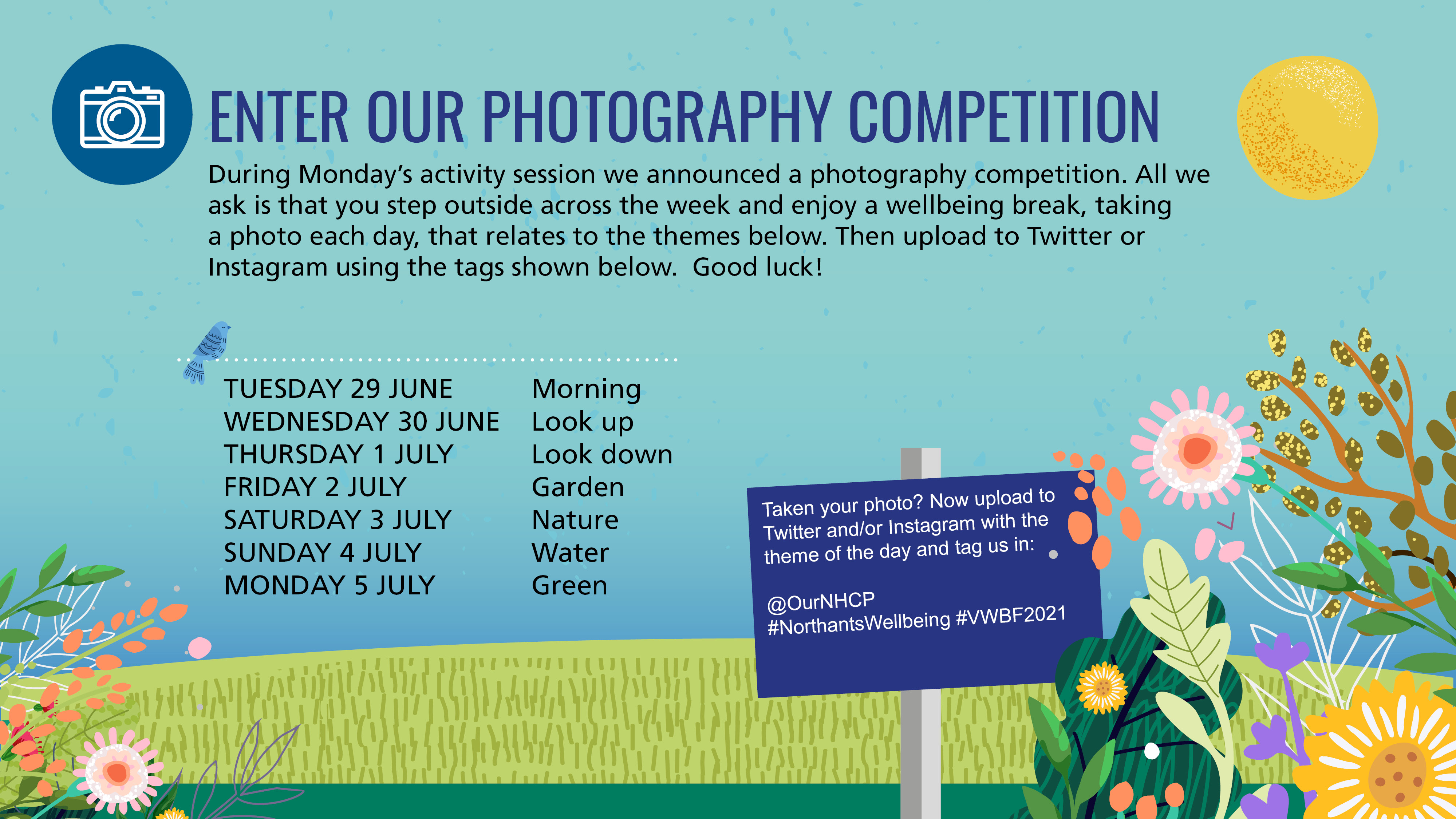 Enter our photo competition throughout the week